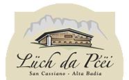 Lüch Da Pćëi - Appartamenti B&B San Cassiano Alta Badia